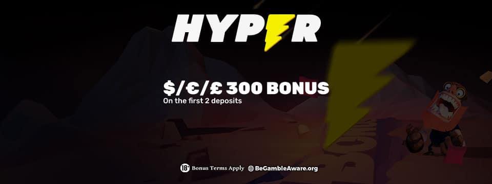 Hyper casino £300 bonus cash