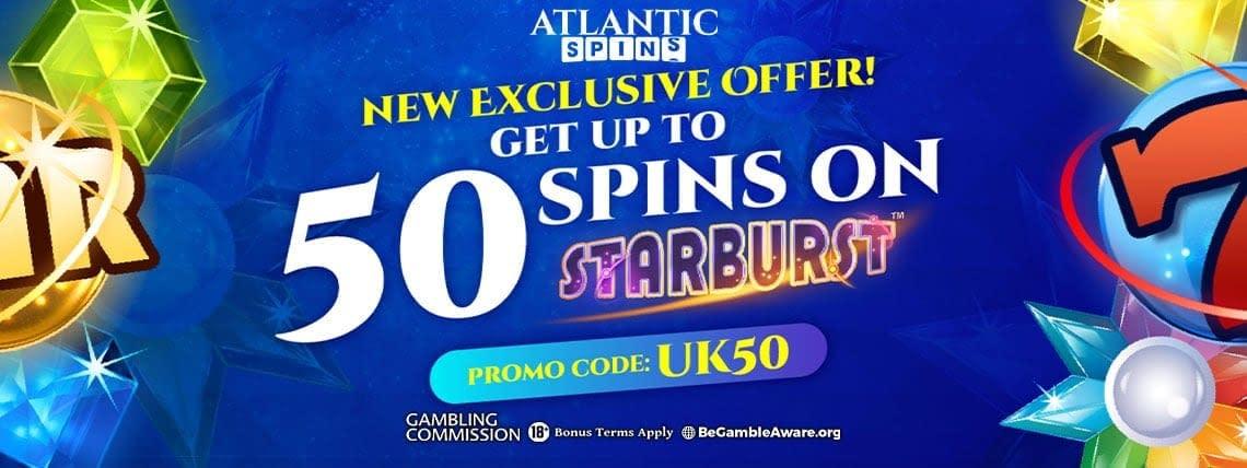 Atlantic Spins Uk Bonus Up To 50 Bonus Starburst Spins Uk